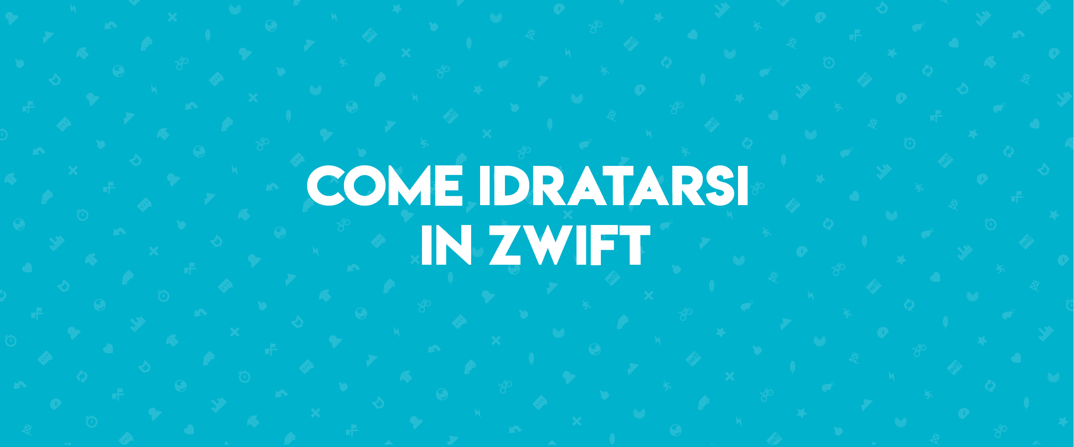 Come idratarsi in Zwift