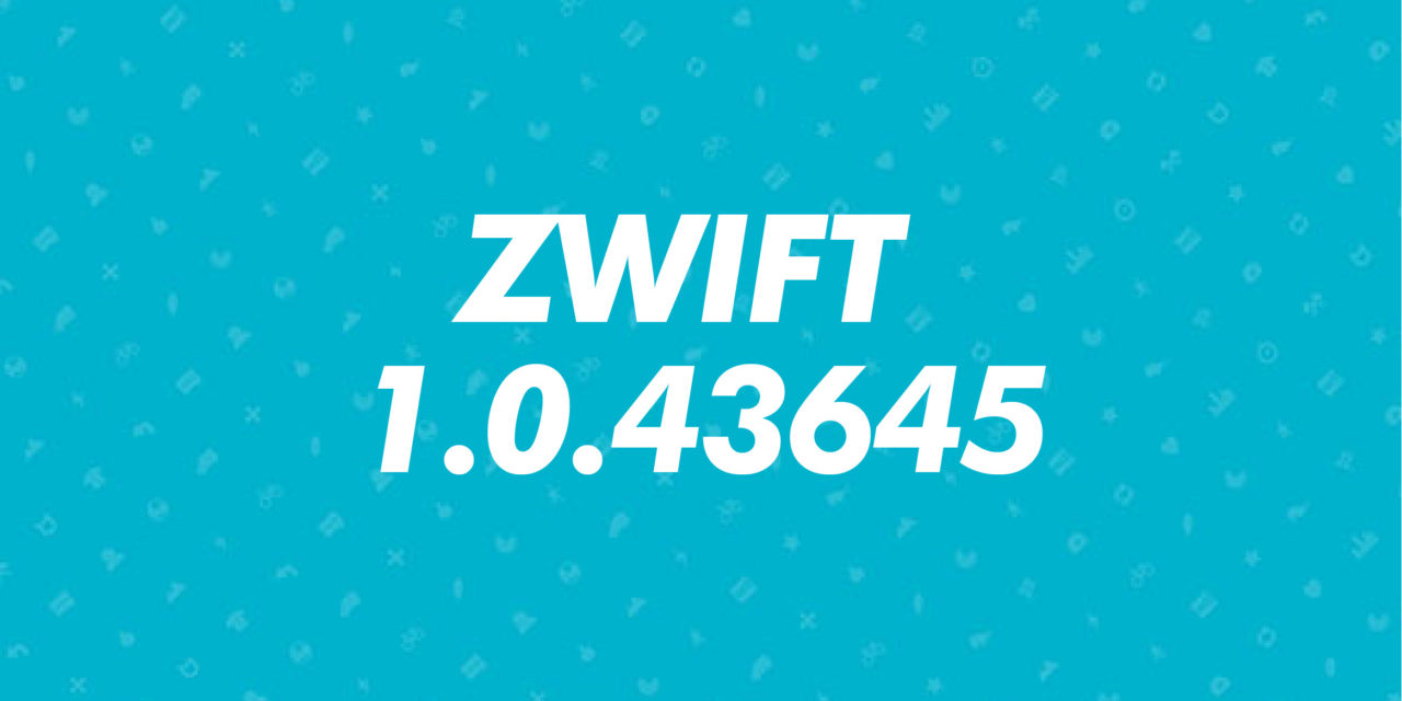 Aggiornamento 1.0.43645 di Zwift